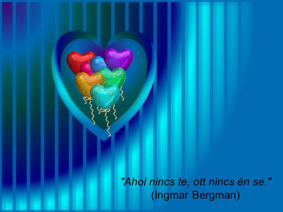 Szeretni semmi. Ha szeretnek, az már valami. Ha szeretsz és szeretnek, az a minden. (T. Tolis)