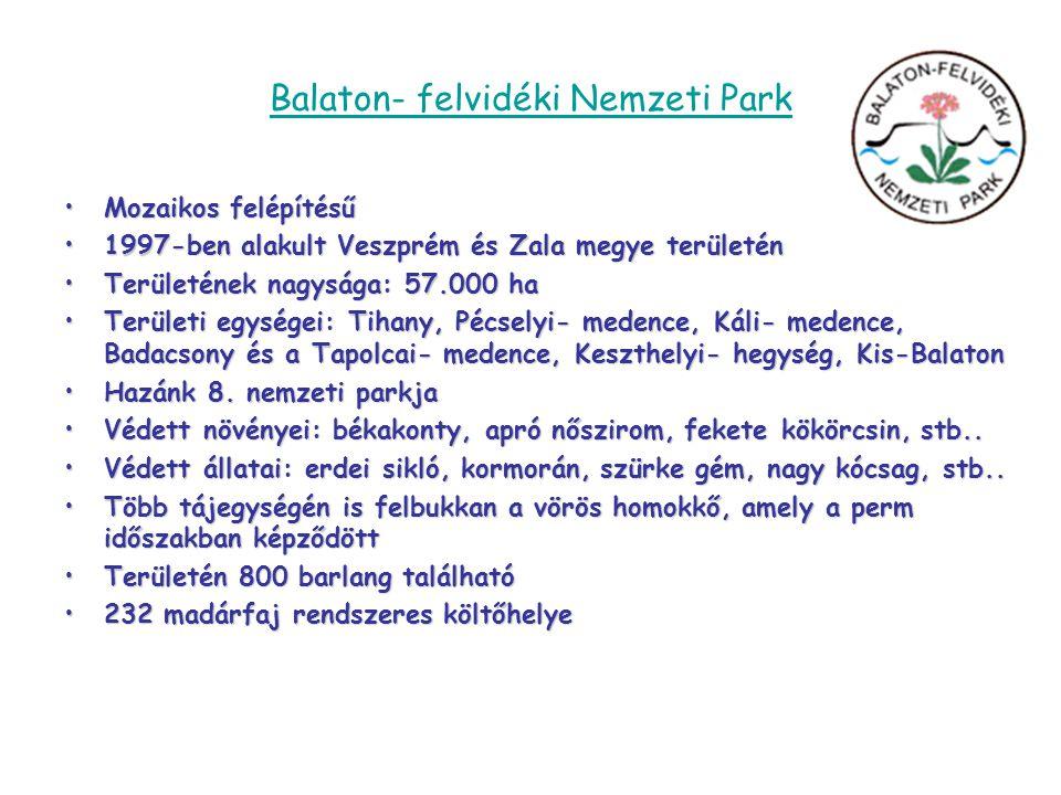 Körös-Maros Nemzeti Park •1997-ben hozták létre •Két jól elkülöníthető területe: Körösvidék, Békés-Csanádi löszhát •Területi egységei: Dévaványai-Ecsegi puszták, Körös-ártér, Cserebökényi-puszta, Kis-Sárrét, Biharugrai halastavak, Bélmegyeri Fás-puszta, Mágor-puszta, Kígyósi-puszta, Kardoskúti Fehét-tó, Csanádi puszták, Tatársánci ősgyep, Maros-ártér •Jellegzetes növényei: tündérfátyol, rucaöröm, sulyom, medúzafű, rókasás, koloncos legyezőfű, lila ökörfarkkóró, egybibés galagonya, csíkos kecskerágó, réti kakukktorma •Jellegzetes állatai: ugartyúk, sziki csér, fogoly, réti fülesbagoly, hamvas rétihéja, prérisirály, havasi lile, darázsölyv, békászó sas, örvös légykapó, szerecsensirály, dankasirály, nyári lúd, bölömbika •Hazánkban csak itt található: erdélyi hérics, bókoló zsálya •Szikes pusztáinak kiemelkedő értéket ad az azokon élő, 5-10 millió tő nagyságúra becsült őszi csillagvirág