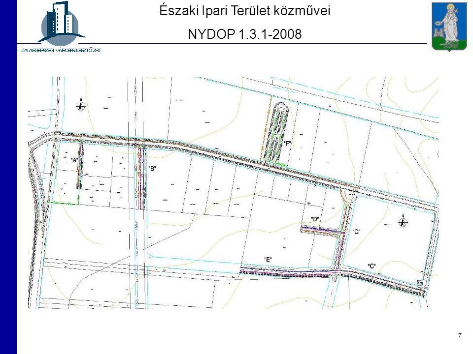 7 Északi Ipari Terület közművei NYDOP 1.3.1-2008