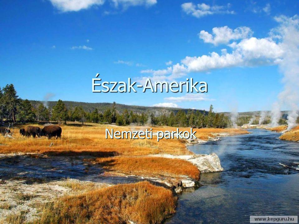 Észak-Amerika Nemzeti parkok
