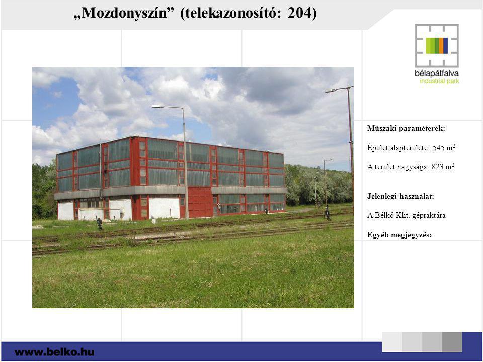 """""""Mozdonyszín"""" (telekazonosító: 204) Műszaki paraméterek: Épület alapterülete: 545 m 2 A terület nagysága: 823 m 2 Jelenlegi használat: A Bélkő Kht. gé"""
