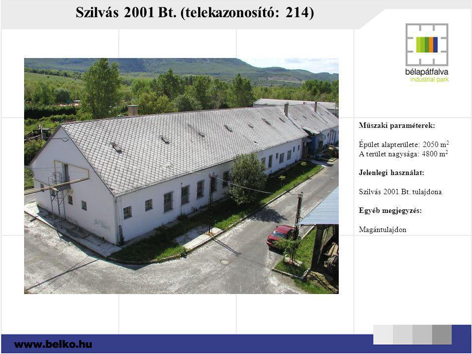 Szilvás 2001 Bt. (telekazonosító: 214) Műszaki paraméterek: Épület alapterülete: 2050 m 2 A terület nagysága: 4800 m 2 Jelenlegi használat: Szilvás 20