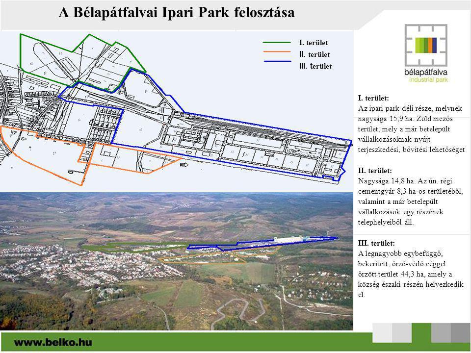 I. terület: Az ipari park déli része, melynek nagysága 15,9 ha. Zöld mezős terület, mely a már betelepült vállalkozásoknak nyújt terjeszkedési, bővíté