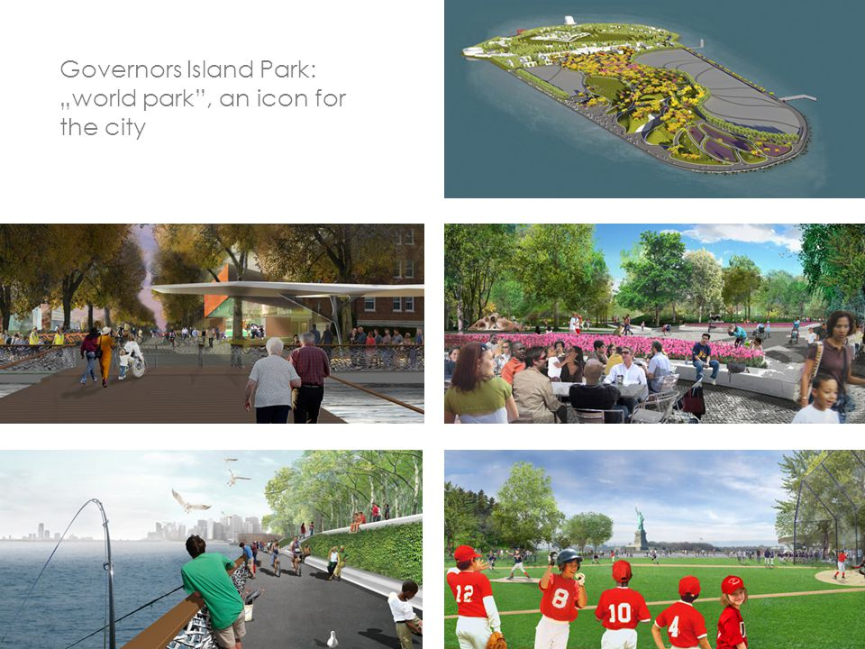 "Governors Island Park: ""world park , an icon for the city"