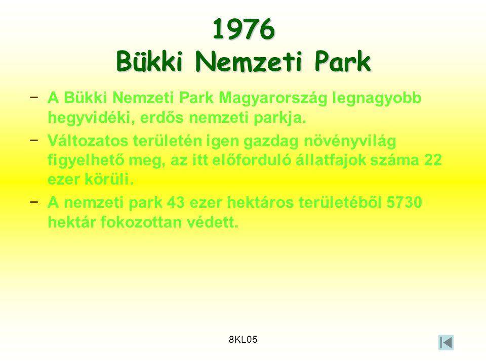 8KL05 1976 Bükki Nemzeti Park −A Bükki Nemzeti Park Magyarország legnagyobb hegyvidéki, erdős nemzeti parkja. −Változatos területén igen gazdag növény