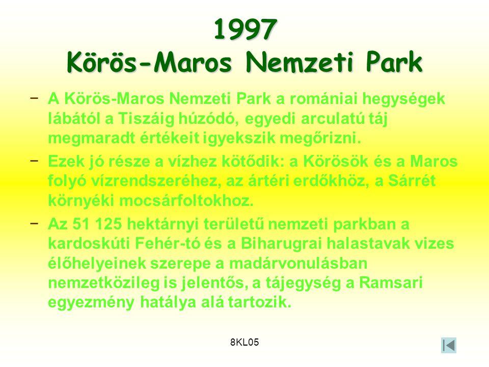 8KL05 1997 Körös-Maros Nemzeti Park −A Körös-Maros Nemzeti Park a romániai hegységek lábától a Tiszáig húzódó, egyedi arculatú táj megmaradt értékeit