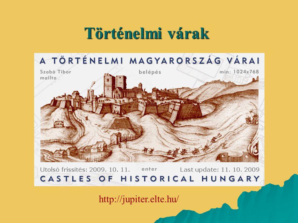 Történelmi várak http://jupiter.elte.hu/