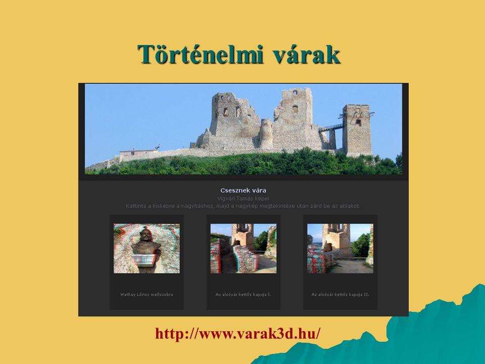 Történelmi várak http://www.varak3d.hu/