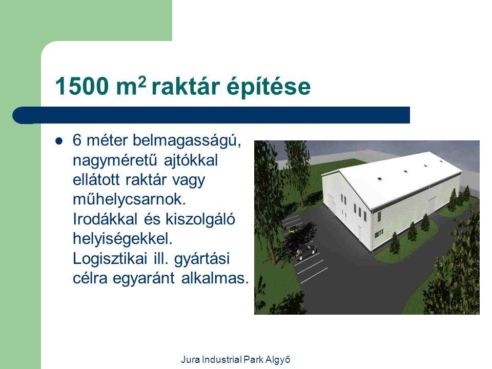 Jura Industrial Park Algyő Veszélyes anyag raktár  Veszélyes-,maró- és gyúlékony vegyi anyagok tárolására alkalmas, kármentővel, szellőztetéssel ellátott,6 m belmagasságú, fűthető épület.300 m 2.