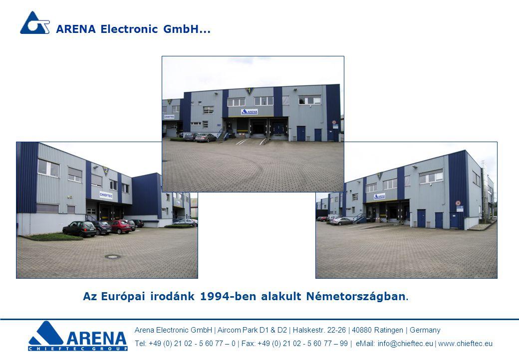 ARENA Electronic GmbH... Az Európai irodánk 1994-ben alakult Németországban. Arena Electronic GmbH | Aircom Park D1 & D2 | Halskestr. 22-26 | 40880 Ra