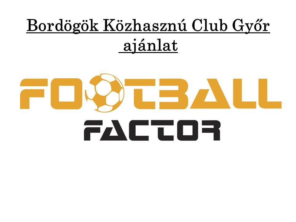 Bordögök Közhasznú Club Győr ajánlat