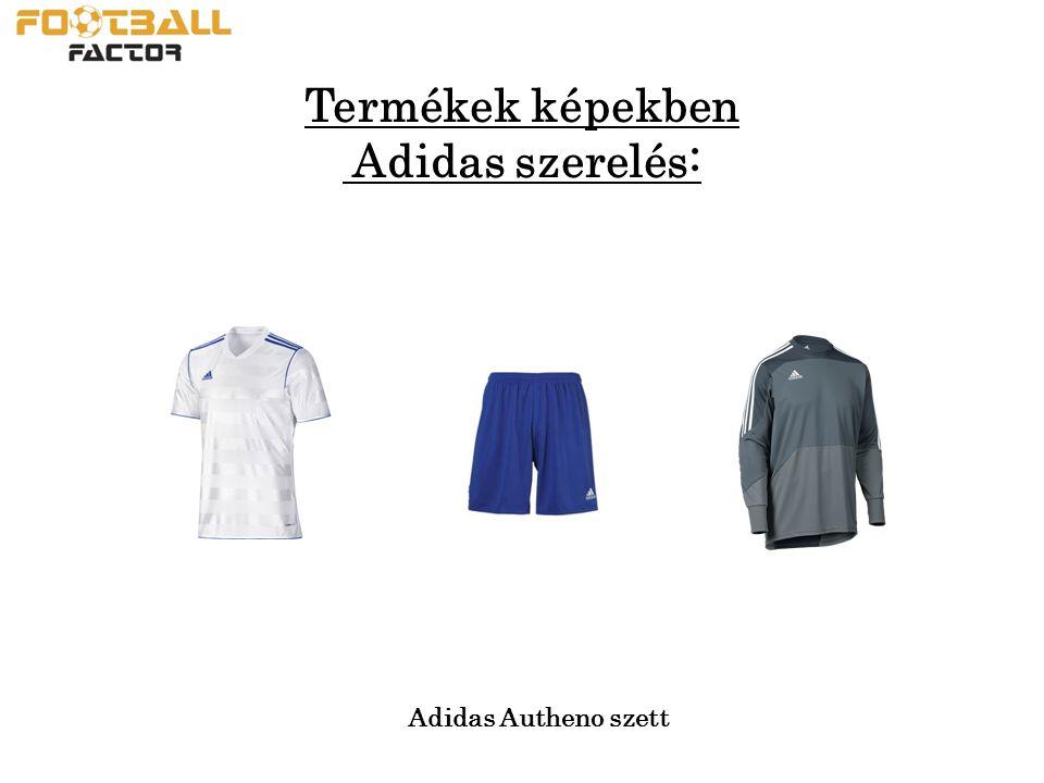 Termékek képekben Adidas szerelés: Adidas Autheno szett
