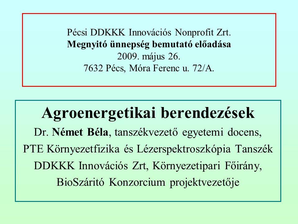Agrárenergetika2 A PTE szellemi aportja a DDKKK Innovációs Zrt.-ben (1) Agroenergia Park (2007-2010-es program) Az Agroenergia Park mezőgazdasági egységek komplex rendszere, •megvalósítja adott mezőgazdasági melléktermékek, termékek, hulladékok energetikai célú átalakítását úgy, hogy ezzel •biztosítja az egész rendszer költség hatékony energetikai önellátását, •jelentősen csökkentve a környezetterhelést és •minél nagyobb lehetőséget biztosítva az autonóm energiaellátásra.