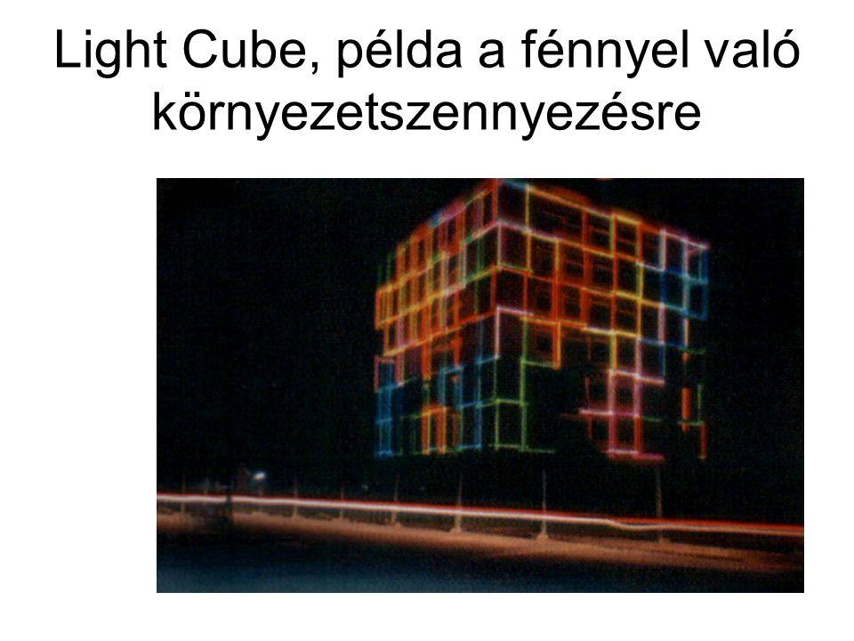 Light Cube, példa a fénnyel való környezetszennyezésre