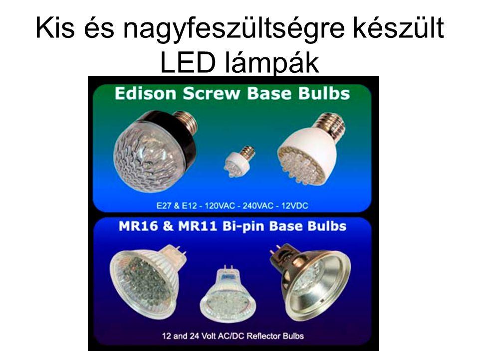 Kis és nagyfeszültségre készült LED lámpák