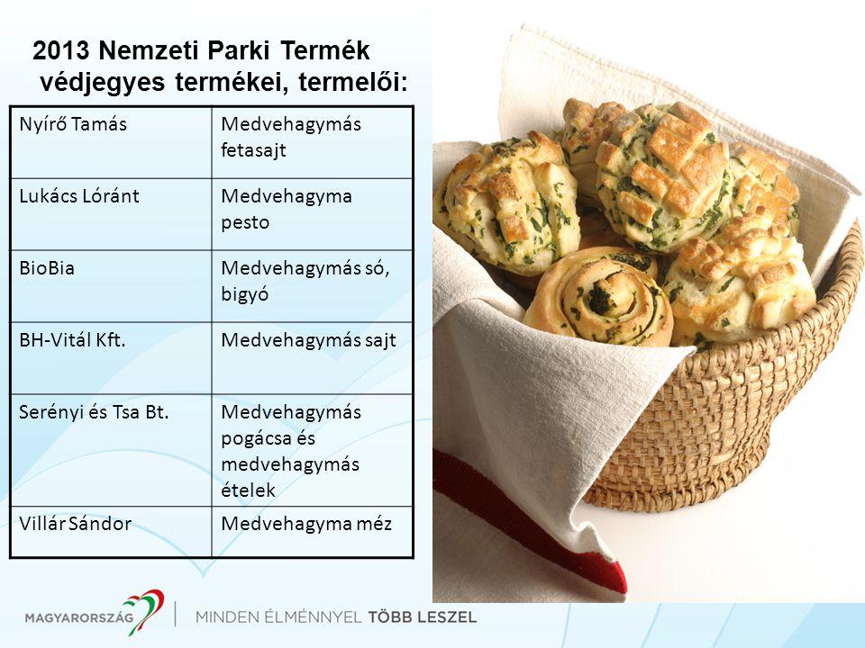 2013 Nemzeti Parki Termék védjegyes termékei, termelői: Nyírő TamásMedvehagymás fetasajt Lukács LórántMedvehagyma pesto BioBiaMedvehagymás só, bigyó B