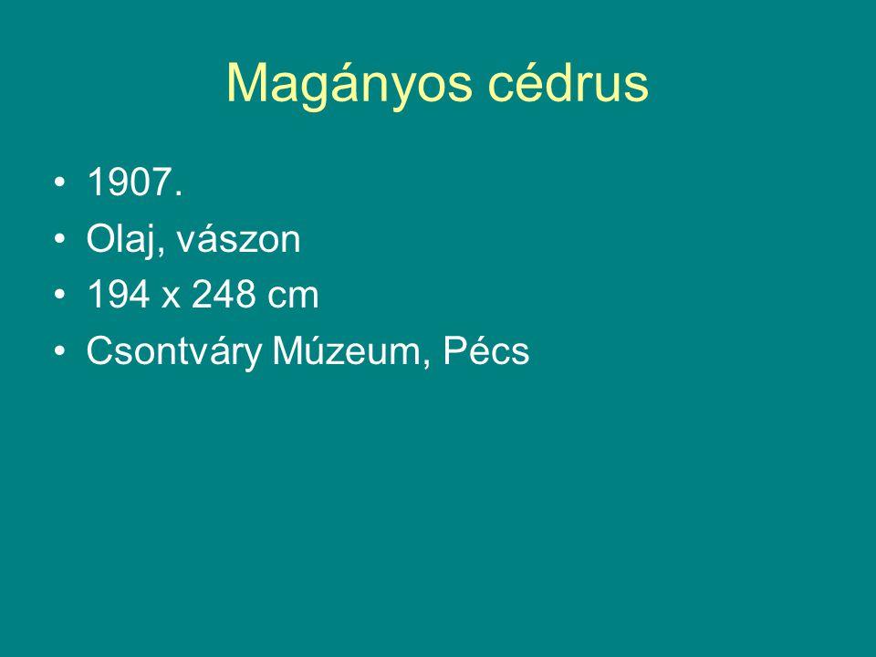 Magányos cédrus •1907. •Olaj, vászon •194 x 248 cm •Csontváry Múzeum, Pécs