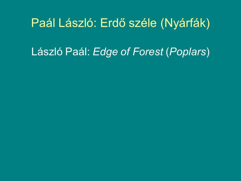 Paál László: Erdő széle (Nyárfák) László Paál: Edge of Forest (Poplars)