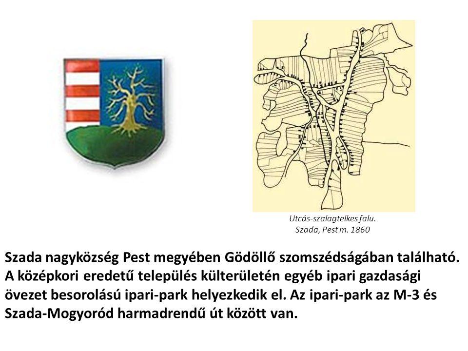 Szada nagyközség Pest megyében Gödöllő szomszédságában található. A középkori eredetű település külterületén egyéb ipari gazdasági övezet besorolású i