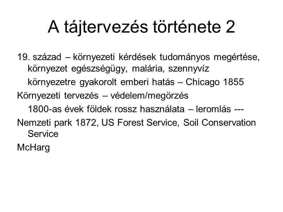 A tájtervezés története 2 19.