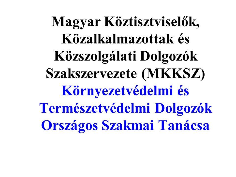 MKKSZ Környezetvédelmi és Természetvédelmi OSZT •II.