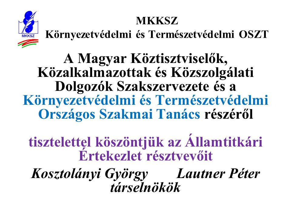 MKKSZ Környezetvédelmi és Természetvédelmi OSZT •III.