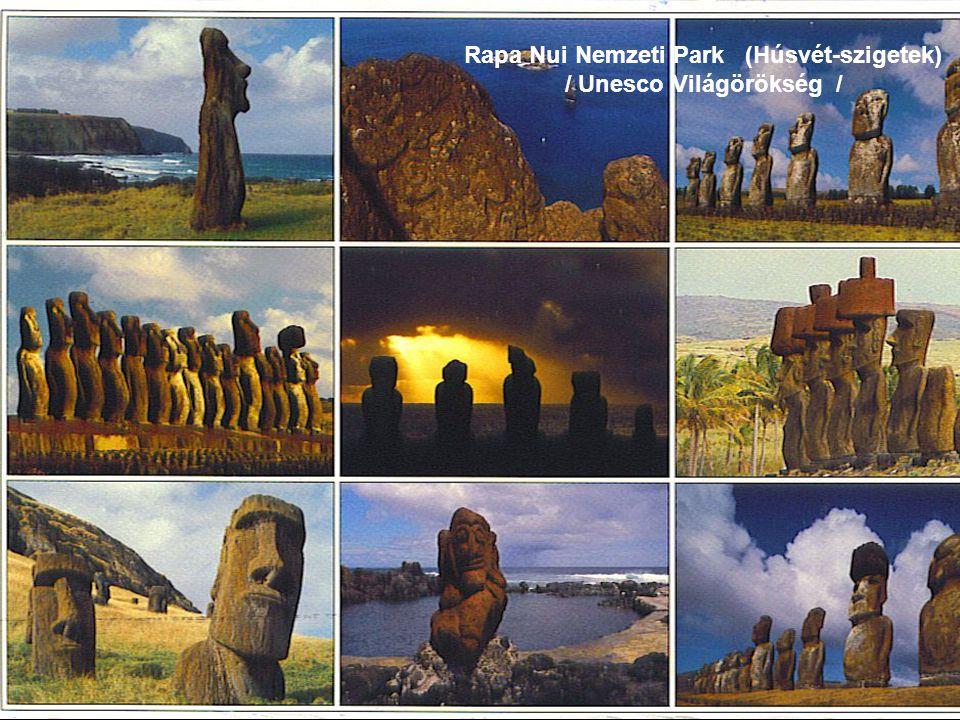 Rapa Nui Nemzeti Park (Húsvét-szigetek) / Unesco Világörökség /
