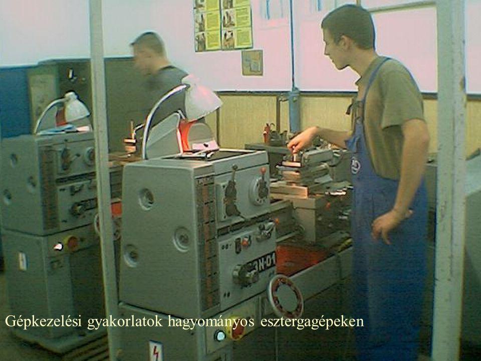 Gépkezelési gyakorlatok hagyományos esztergagépeken