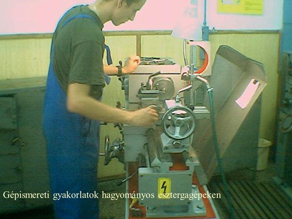 Gépismereti gyakorlatok hagyományos esztergagépeken