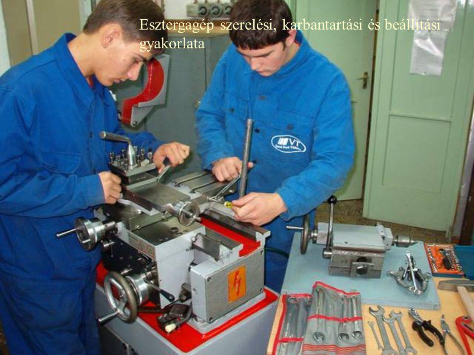 Esztergagép szerelési, karbantartási és beállítási gyakorlata
