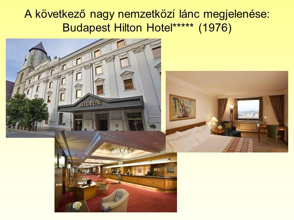 Ezzel egy időben létrejöttek magyar tulajdonú szállodaláncok is •Pannónia Hotels (pl.
