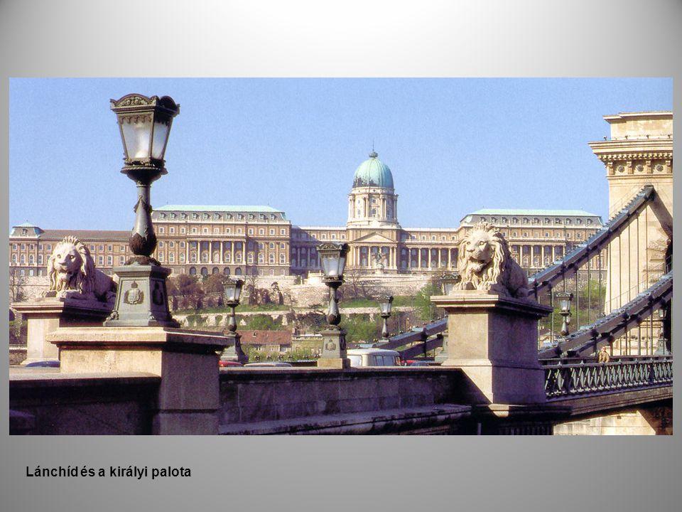 Lánchíd és a királyi palota