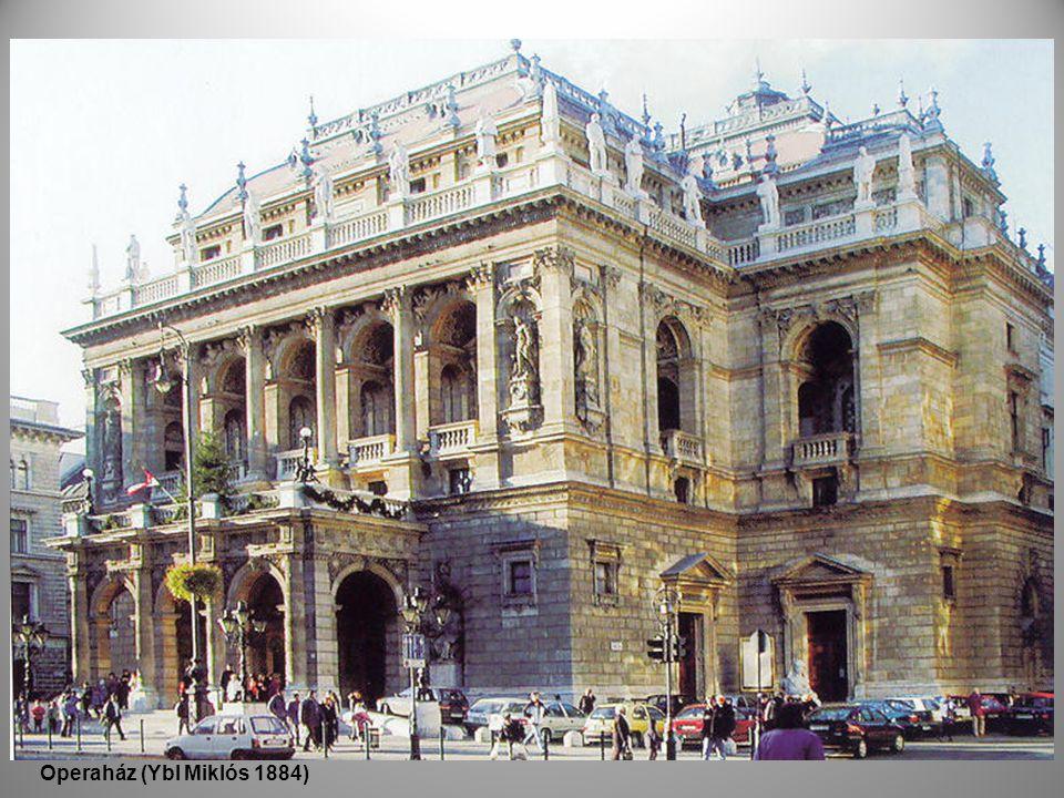 Operaház (Ybl Miklós 1884)