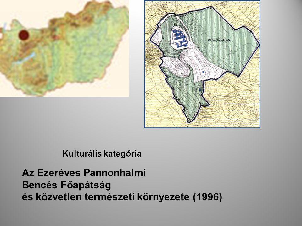 Kulturális kategória Az Ezeréves Pannonhalmi Bencés Főapátság és közvetlen természeti környezete (1996)