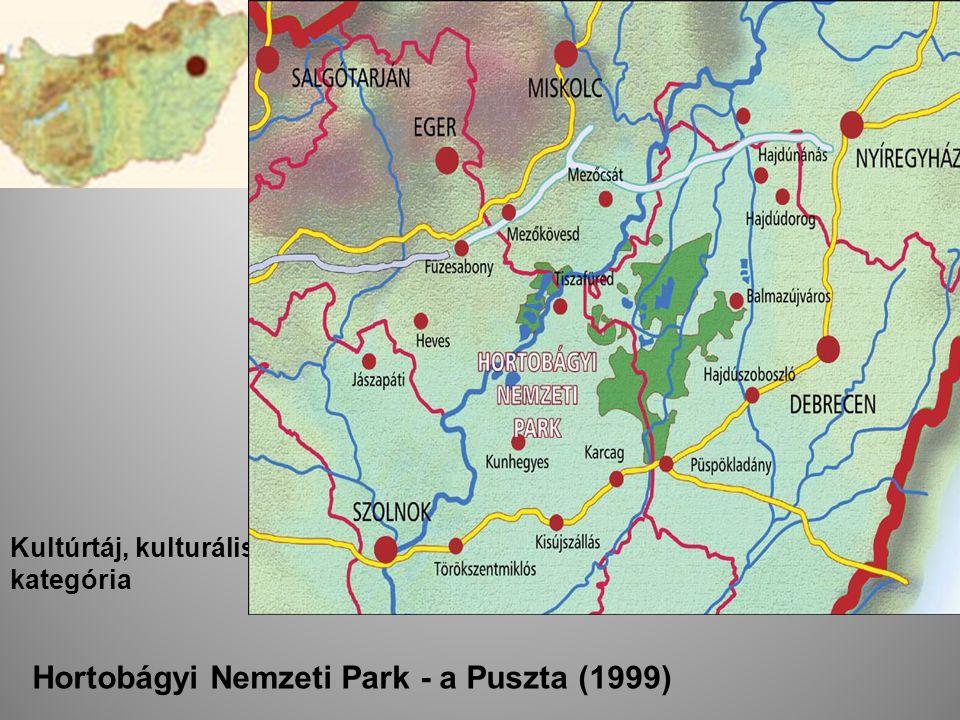 Kultúrtáj, kulturális kategória Hortobágyi Nemzeti Park - a Puszta (1999)