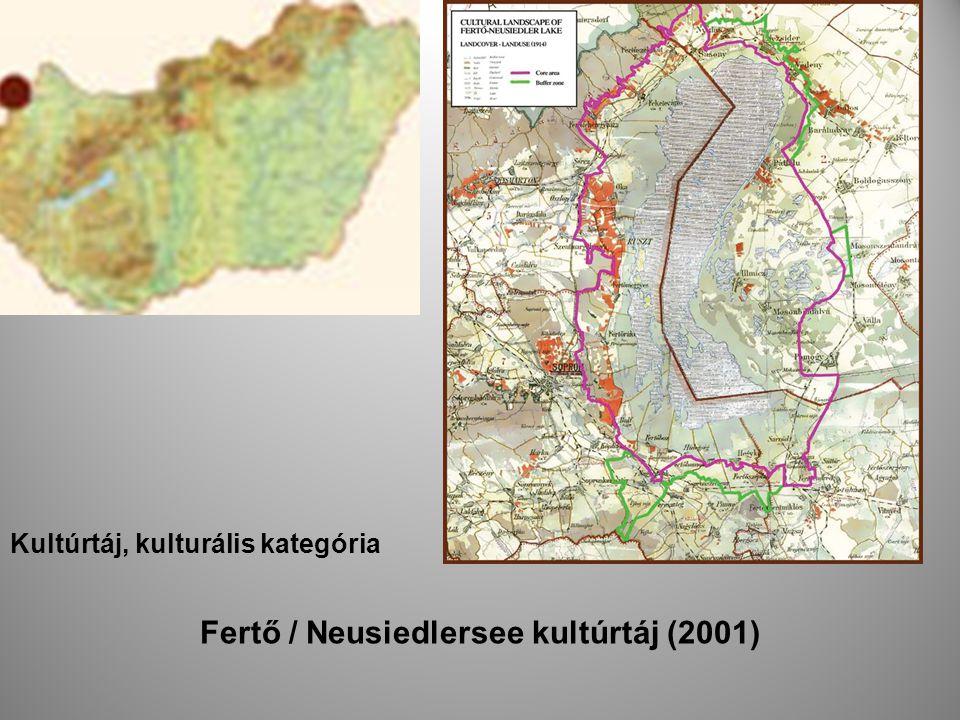 Kultúrtáj, kulturális kategória Fertő / Neusiedlersee kultúrtáj (2001)