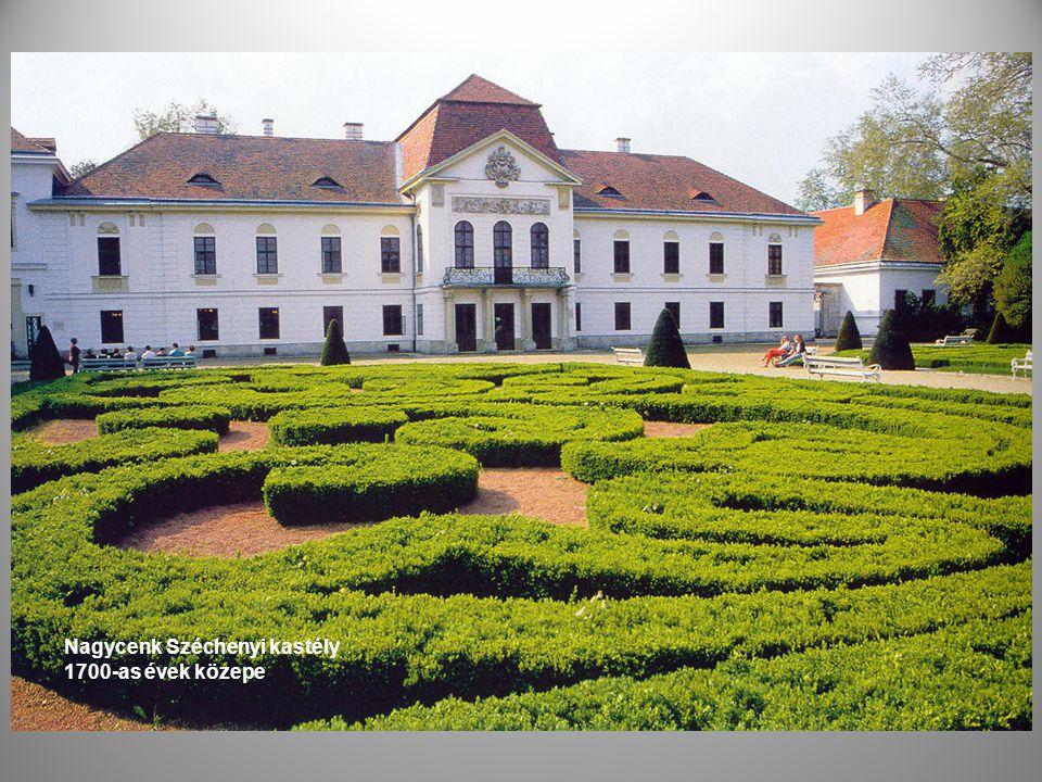 Nagycenk Széchenyi kastély 1700-as évek közepe