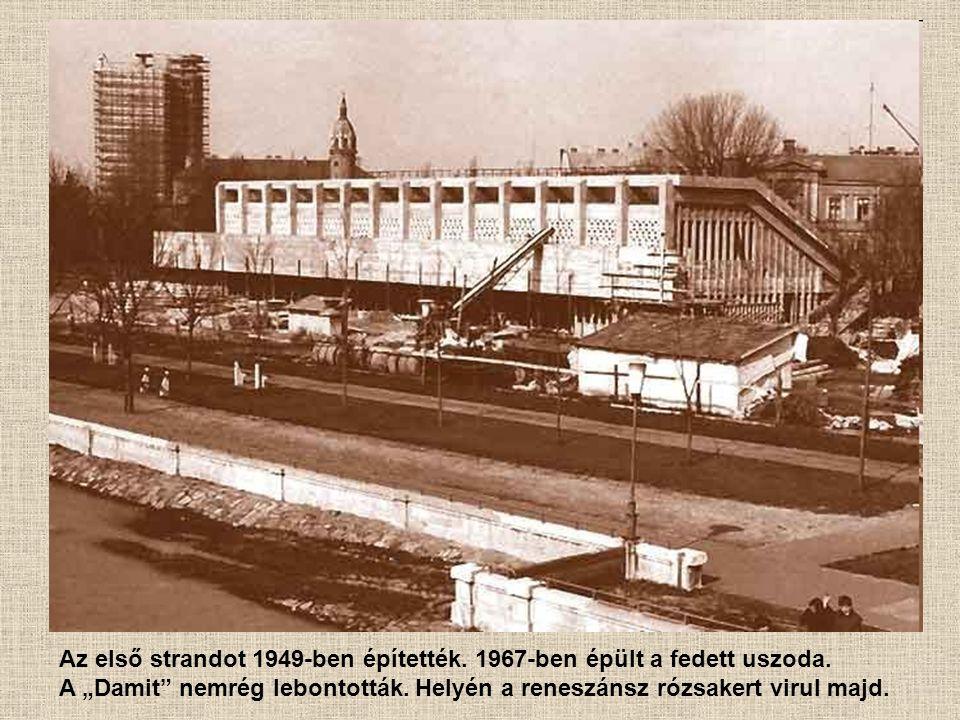 """Az első strandot 1949-ben építették. 1967-ben épült a fedett uszoda. A """"Damit"""" nemrég lebontották. Helyén a reneszánsz rózsakert virul majd."""