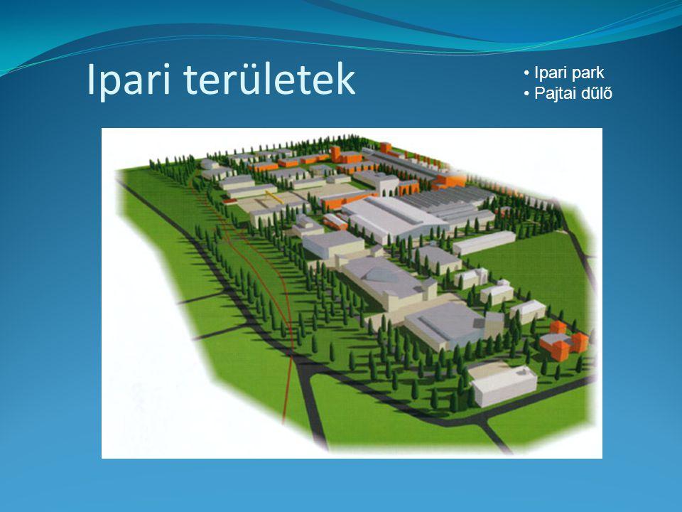 Ipari területek • Ipari park • Pajtai dűlő