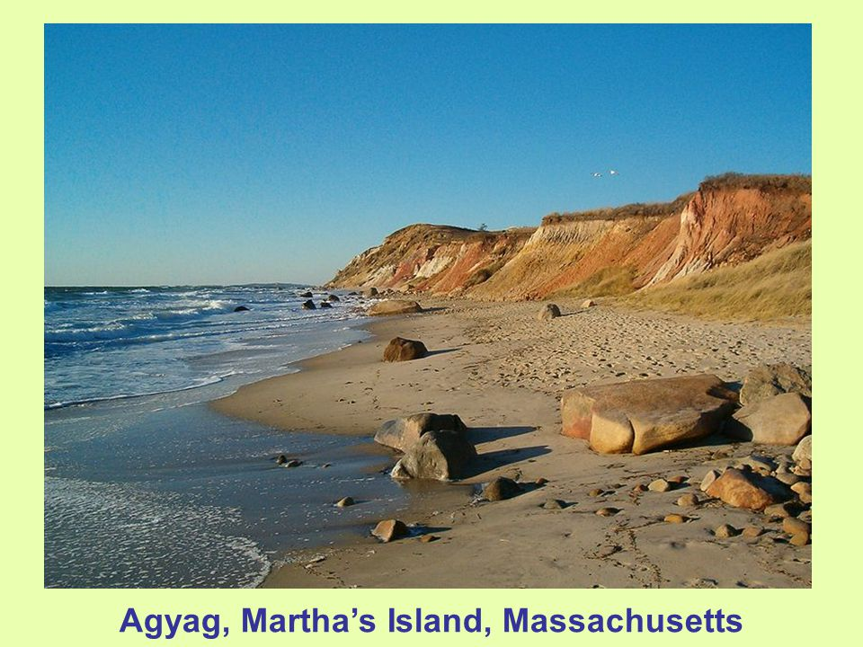 Agyag, Martha's Island, Massachusetts