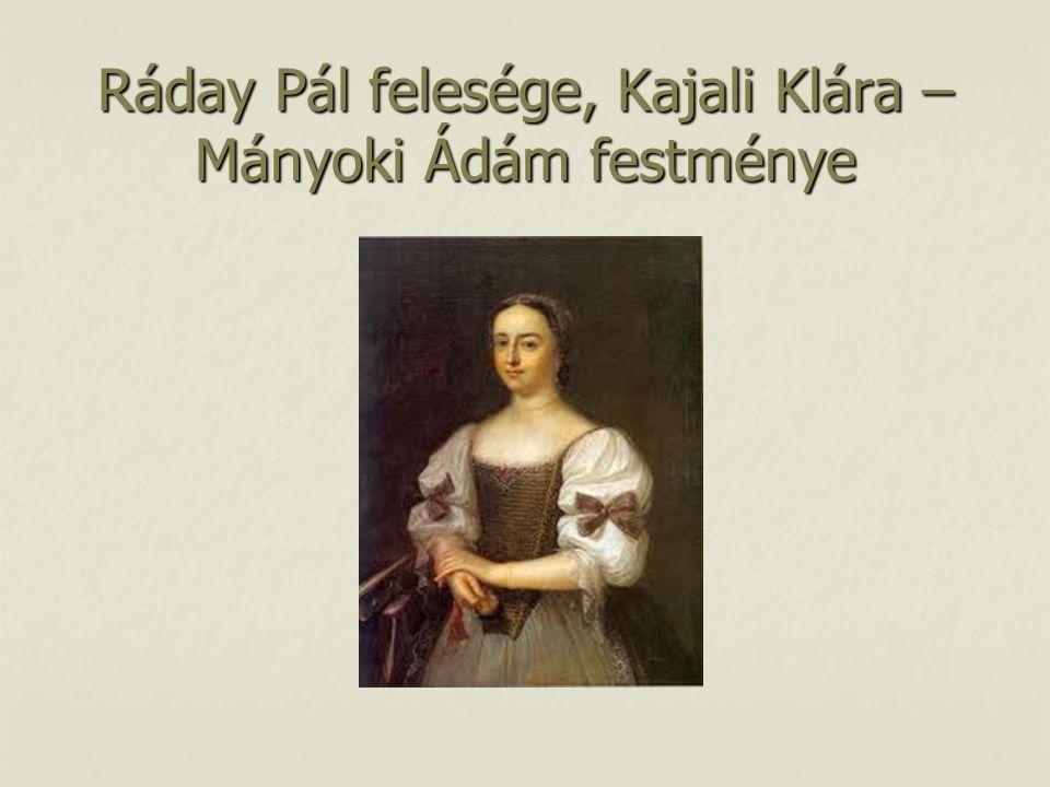 Ráday Pál felesége, Kajali Klára – Mányoki Ádám festménye