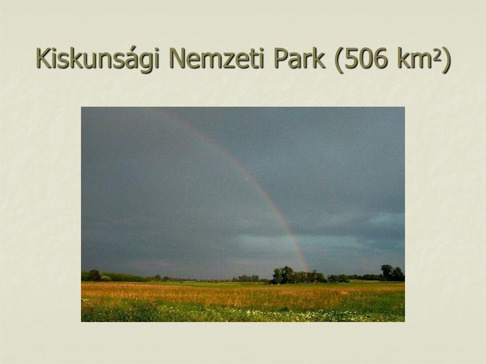 Kiskunsági Nemzeti Park (506 km 2 )