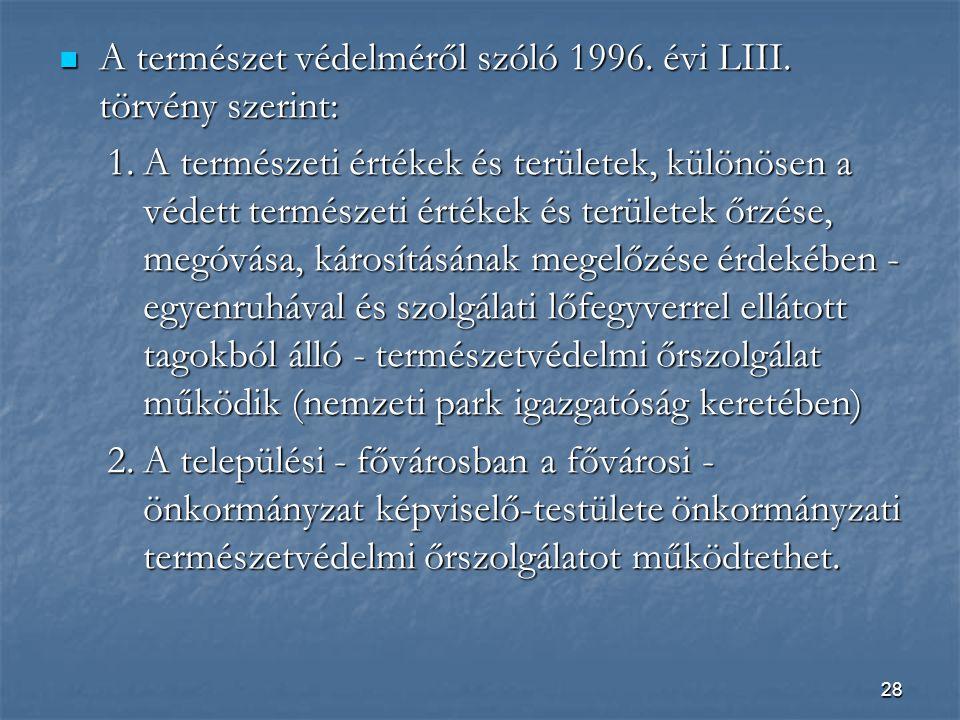 28  A természet védelméről szóló 1996.évi LIII.