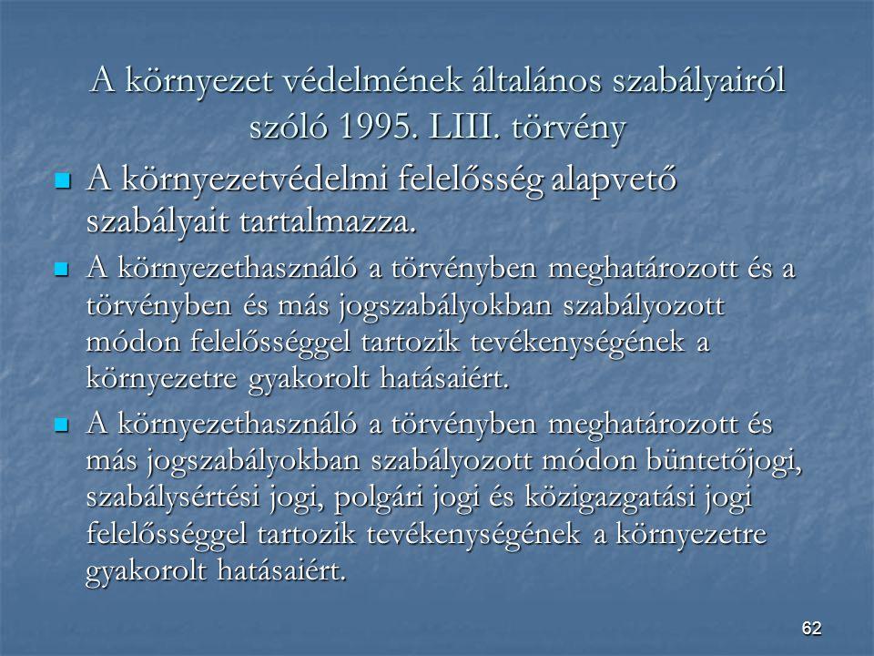 62 A környezet védelmének általános szabályairól szóló 1995.