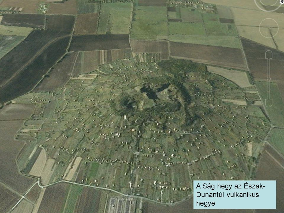 A Ság hegy az Észak- Dunántúl vulkanikus hegye