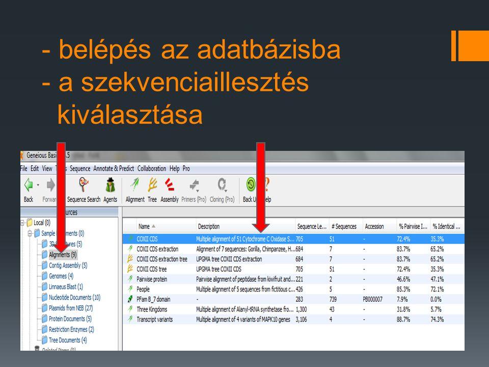- belépés az adatbázisba - a szekvenciaillesztés kiválasztása