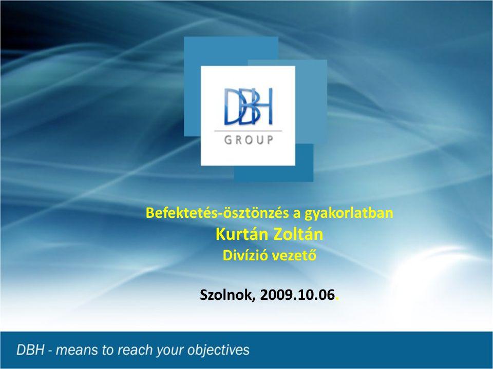 Befektetés-ösztönzés a gyakorlatban Kurtán Zoltán Divízió vezető Szolnok, 2009.10.06.