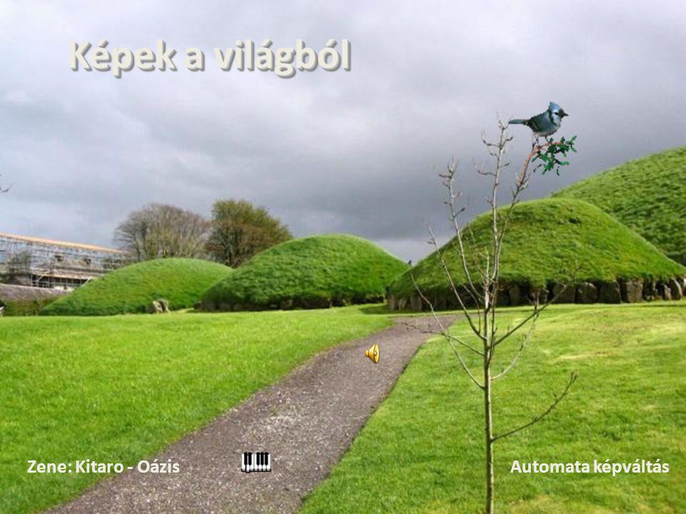 Automata képváltás Képek a világból Zene: Kitaro - Oázis