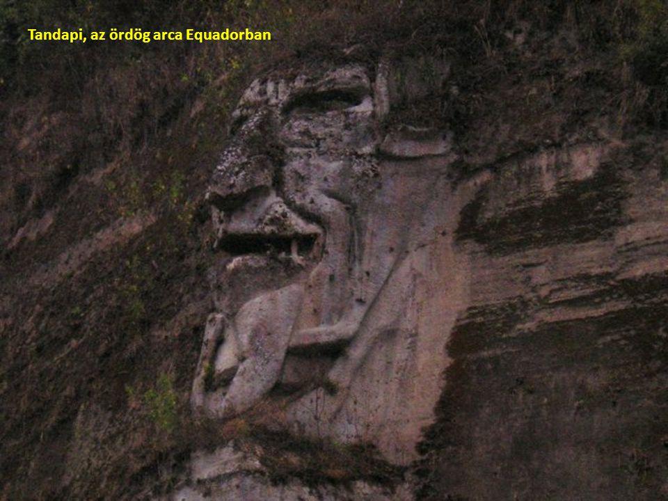 Tandapi, az ördög arca Equadorban