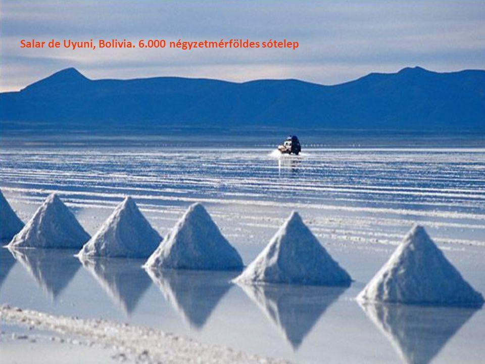 Salar de Uyuni, Bolivia. 6.000 négyzetmérföldes sótelep